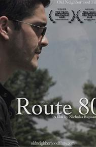 Route 80 poster free full movie
