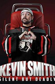 Kevin Smith: Silent But Deadly poster free full movie