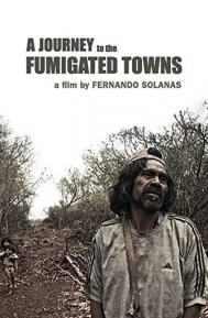A Journey to the Fumigated Towns poster free full movie
