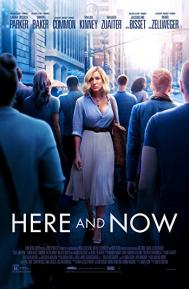 Here and Now poster free full movie
