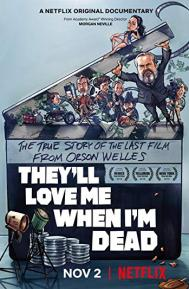 They'll Love Me When I'm Dead poster free full movie