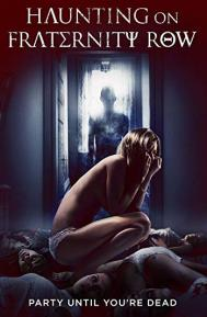 Haunting on Fraternity Row poster free full movie