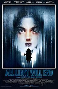 All Light Will End poster free full movie