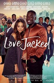 Love Jacked poster free full movie