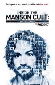 Inside the Manson Cult: The Lost Tapes poster free full movie