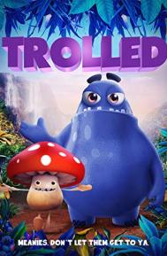 Trolled poster free full movie