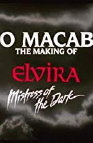 Too Macabre: The Making of Elvira, Mistress of the Dark poster free full movie