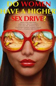 Do Women Have A Higher Sex Drive? poster free full movie