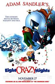 Eight Crazy Nights poster free full movie