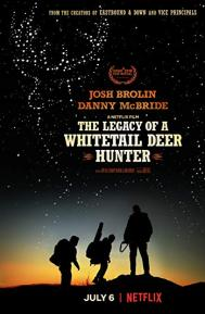 The Legacy of a Whitetail Deer Hunter poster free full movie