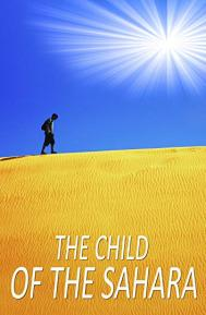 The Child of the Sahara poster free full movie
