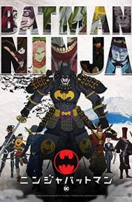 Batman Ninja poster free full movie