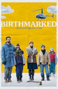 Birthmarked poster free full movie
