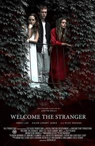 Welcome the Stranger poster free full movie
