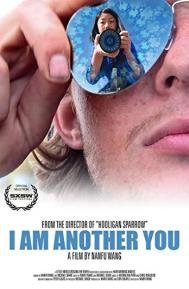 I Am Another You poster free full movie