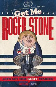 Get Me Roger Stone poster free full movie