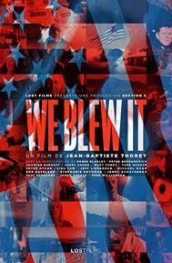 We Blew It poster free full movie