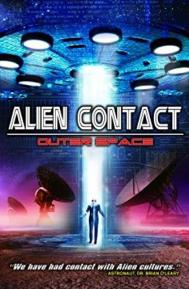 Alien Contact: Outer Space poster free full movie
