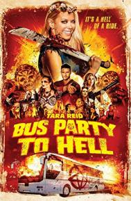 Bus Party to Hell poster free full movie