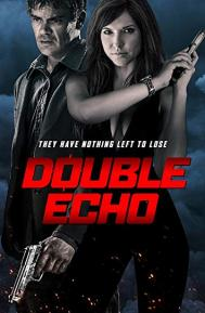 Double Echo poster free full movie
