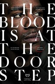 The Blood Is at the Doorstep poster free full movie