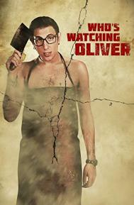 Who's Watching Oliver poster free full movie