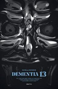 Dementia 13 poster free full movie