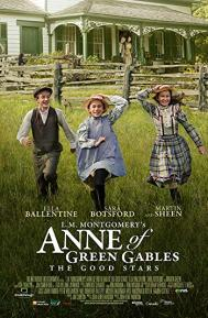 L.M. Montgomery's Anne of Green Gables: The Good Stars poster free full movie