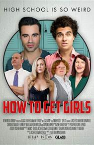 How to Get Girls poster free full movie