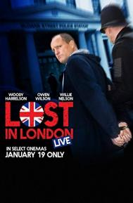 Lost in London poster free full movie
