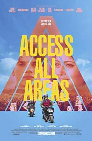 Access All Areas poster free full movie