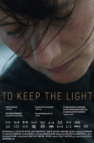 To Keep the Light poster free full movie