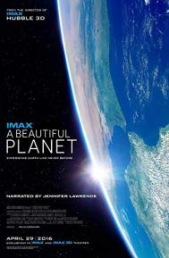 A Beautiful Planet poster free full movie