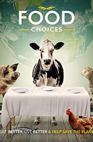 Food Choices poster free full movie