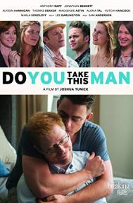 Do You Take This Man poster free full movie