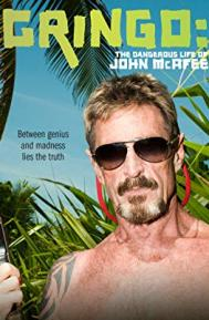 Gringo: The Dangerous Life of John McAfee poster free full movie