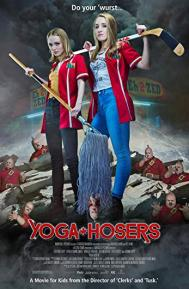 Yoga Hosers poster free full movie
