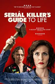 A Serial Killer's Guide to Life poster free full movie