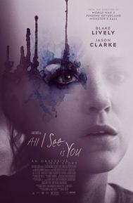 All I See Is You poster free full movie