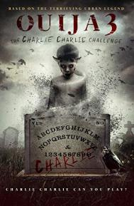 Ouija 3: The Charlie Charlie Challenge poster free full movie