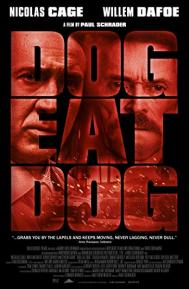Dog Eat Dog poster free full movie