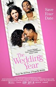 The Wedding Year poster free full movie