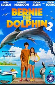 Bernie the Dolphin 2 poster free full movie