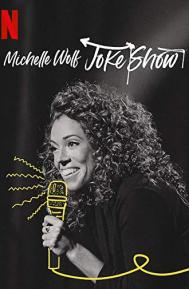 Michelle Wolf: Joke Show poster free full movie