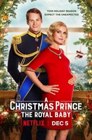 A Christmas Prince: The Royal Baby poster free full movie
