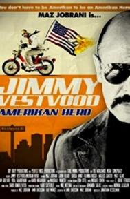 Jimmy Vestvood: Amerikan Hero poster free full movie