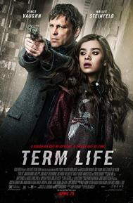 Term Life poster free full movie