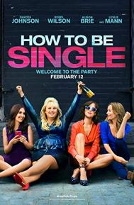 How to Be Single poster free full movie