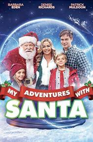 My Adventures with Santa poster free full movie