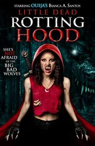 Little Dead Rotting Hood poster free full movie